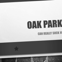 Oak Park, IL can suck ass b